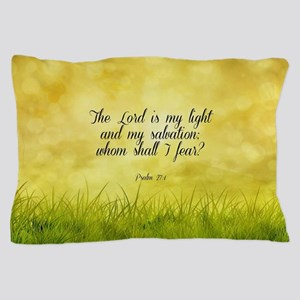 Scripture - Psalm 27:1 Pillow Case